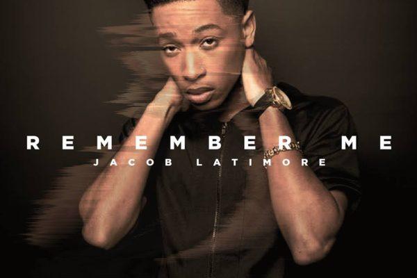 Jacob Latimore Remember Me