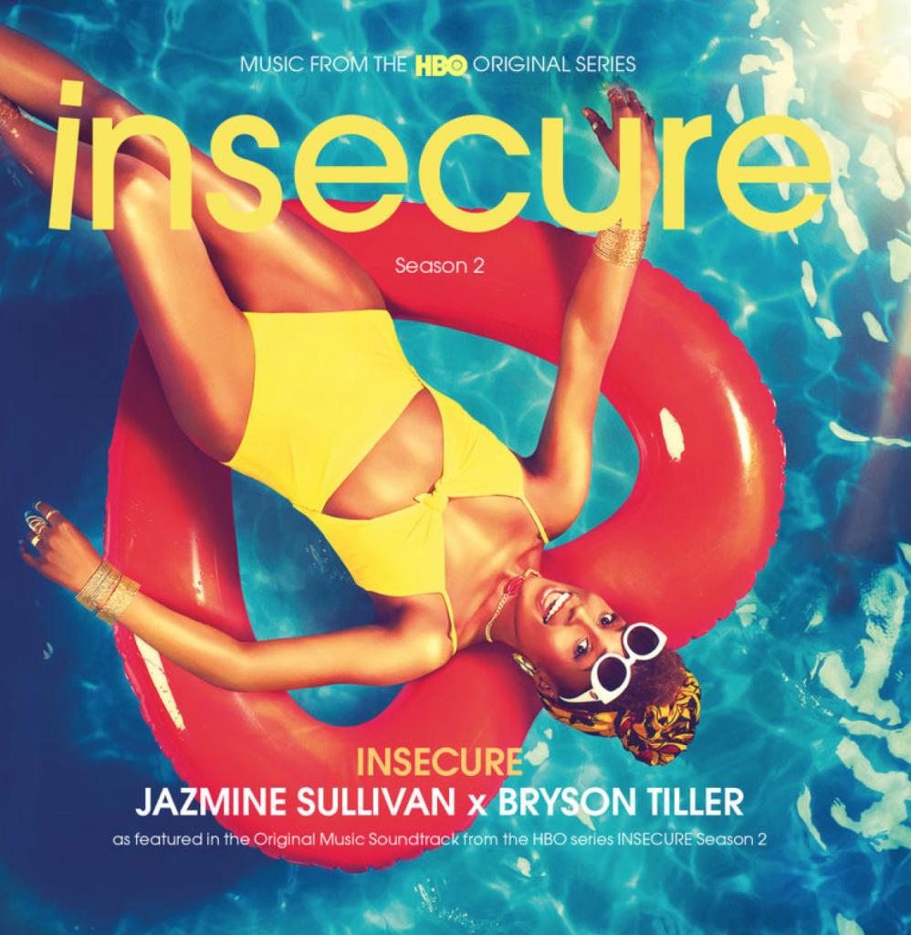 Insecure Jazmine Sullivan Bryson Tiller