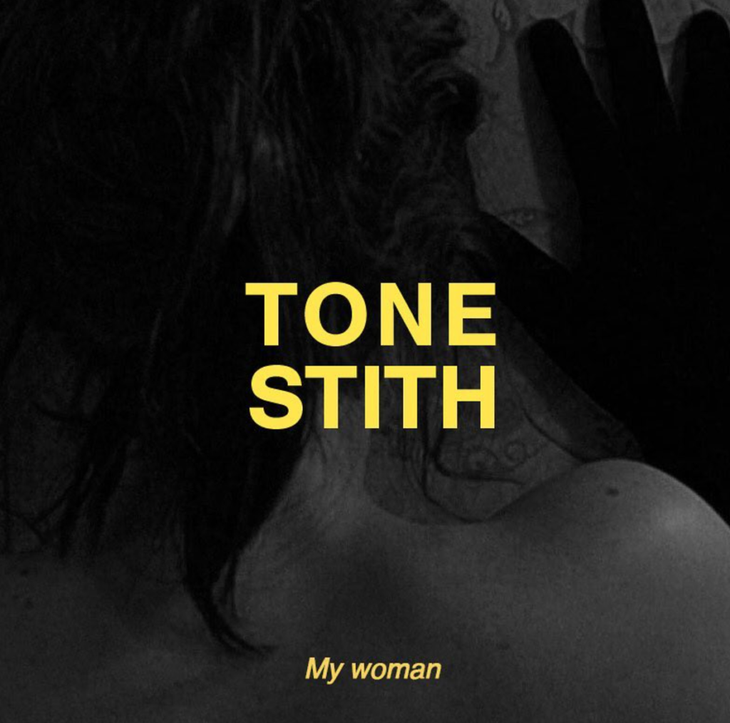 Tone Stith Releases My Woman