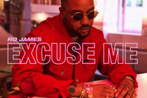"Ro James ""Excuse Me"" single artwork"