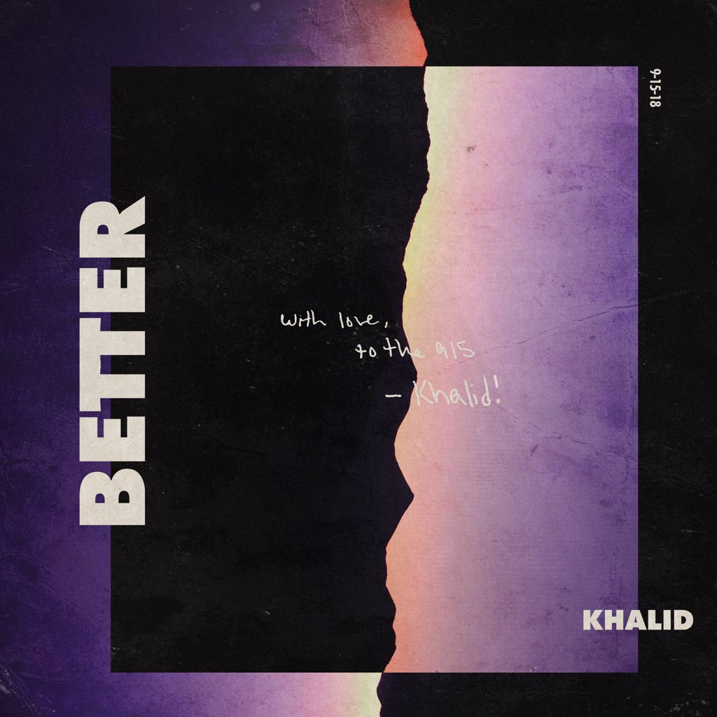 "Khalid ""Better"" single cover"