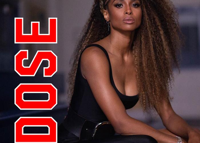 "Ciara ""Dose"" single cover"