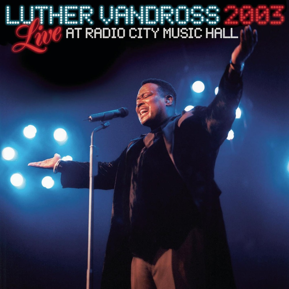 Luther Vandross Live At Radio City Music Hall 2003