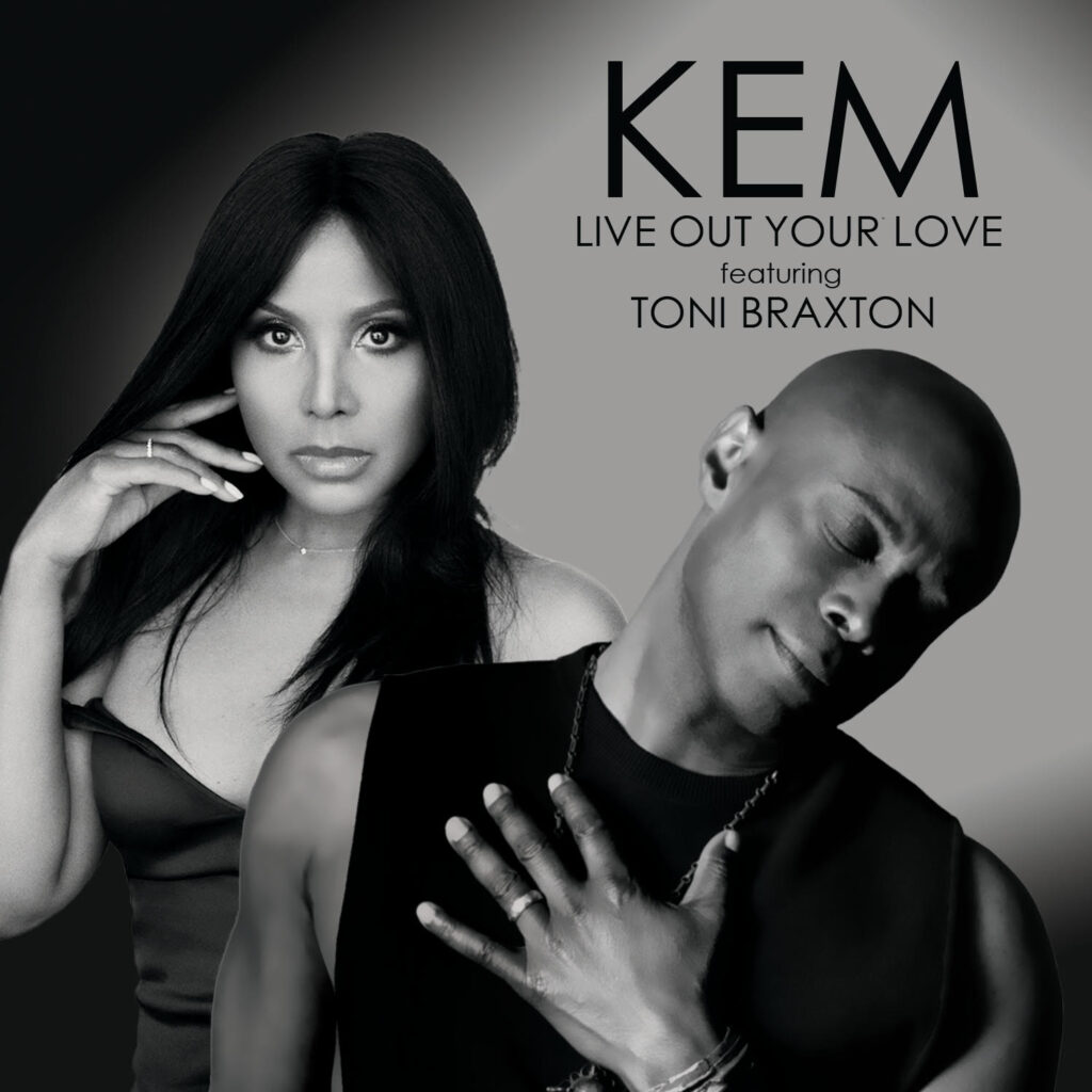 Kem and Toni Braxton Live Out Your Love