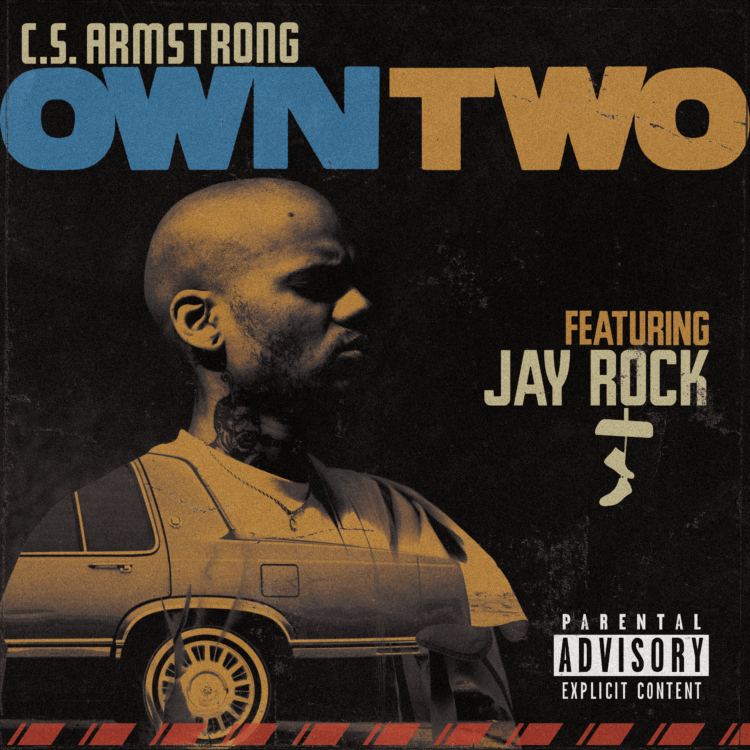 C.S. Armstrong Own Two featuring Jay Rock